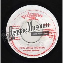 "Michael Prophet - Here Comes The Bride - Volcano 7"""