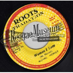 """Michael Prophet - Woman I Love You - Roots Tradition 7"""""""