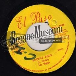 """Mr Vegas - Bounce Bout - El Paso 7"""""""