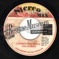 Pad Anthony - Dance Hall Style - Stereo Mix 7""