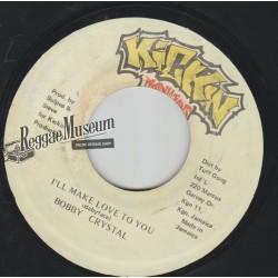 "Bobby Crystal - I Want To Make Love To You - Kickn 7"""