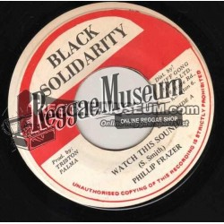 Phillip Fraser - Watch This Sound - Black Solidarity 7""
