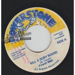 "Power man - Kill & Bury Sound - Power Stone 7"""