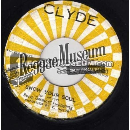 "Boris Gardiner - Show Your Soul - Clyde 7"""