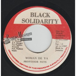 Professor Nuts - Woman De Ya - Black Solidarity 7""