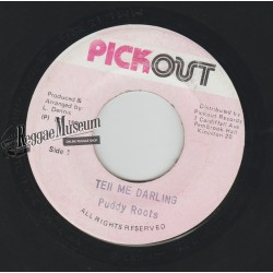 Puddy Roots - Tell Me Darling - Pickout 7""