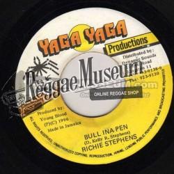 "Richie Stephens - Bull In A Pen - Yaga Yag 7"""