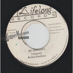 "Richie Stephens - So Amazing - Lifelong 7"""