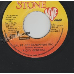 Ricky General - Gal Fe Get Stamp - Stone Love 7""