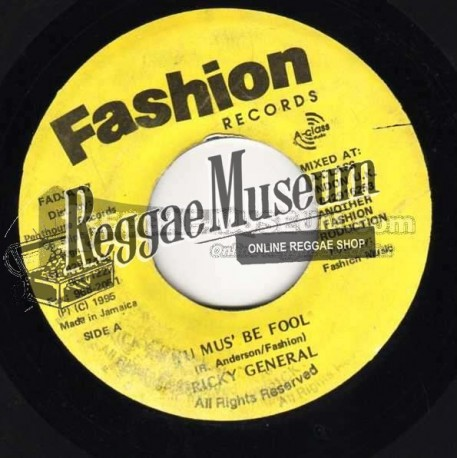 """Ricky General - It Must Be Fool - Fashion 7"""""""