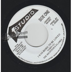 """Righteous Flames - I Was Born To Be Loved - Studio 1 7"""""""