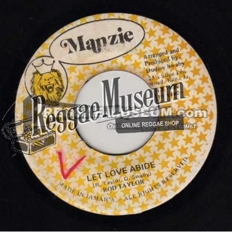 "Rod Taylor - Let Love Abide - Manzie 7"""
