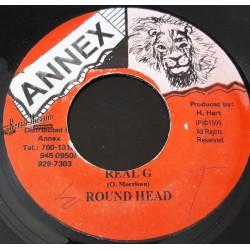 """Round Head - Real G - Annex 7"""""""