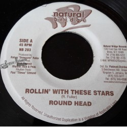 """Round Head - Rollin With These Stars - Natural Bridge 7"""""""