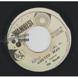 """Royals - Ghetto Man - Wambesi 7"""""""