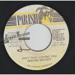 "Singing Melody - Aint That Loving You - Parish 7"""