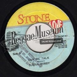 "Sugar Bobby - Can We Talk - Stone Love 7"""