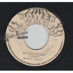 Sugar Minott - Buy Off The Bar - Power House 7""