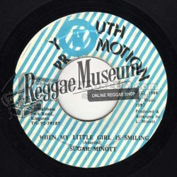 Sugar Minott - When My Little Girl Is Smiling - Youth Promotion 7""