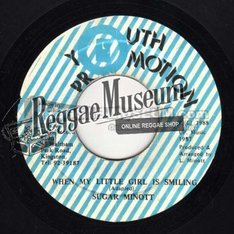 """Sugar Minott - When My Little Girl Is Smiling - Youth Promotion 7"""""""