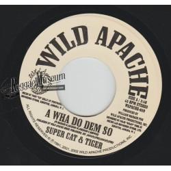 """Super Cat & Tiger - A Wha Do Dem So - Wild Apache 7"""""""