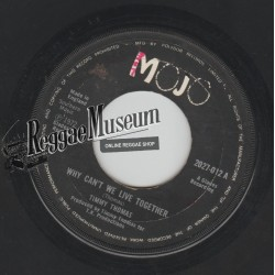 """Timmy Thomas - Why Cant We Live Together - Mojo 7"""""""