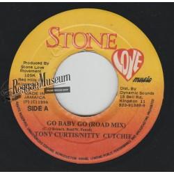 "Tony Curtis & Nitty Cutchie - Go Baby Go - Stone Love 7"""