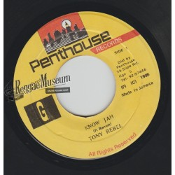 Tony Rebel - Know Jah - Penthouse 7""