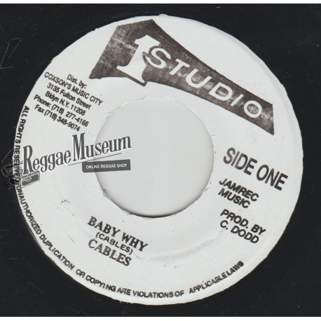 """Cables - Baby Why - Studio 1 7"""""""