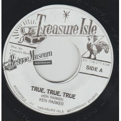 Ken Parker - True True Ture - Treasure Isle 7""