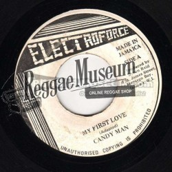 """Candy Man - My First Love - Electroforce 7"""""""