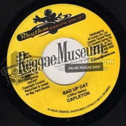 Capleton - Bad Up Dat - Rhythm Republic 7""