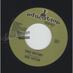 Rod Taylor - True History - Education Vintage 7""