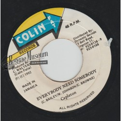 "Capleton - Everybody Needs Somebody - Colin Fat 7"""