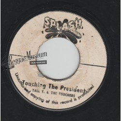"""Tall T & The Touchers - Touching The President - Splash 7"""""""