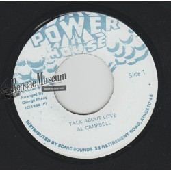 Al Campbell - Talk About Love - Power House 7""