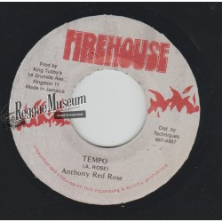 """Anthony Red Rose - Tempo - Firehouse 7"""""""