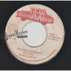 Black Uhuru - Fit You Haffe Fit - Taxi 7""