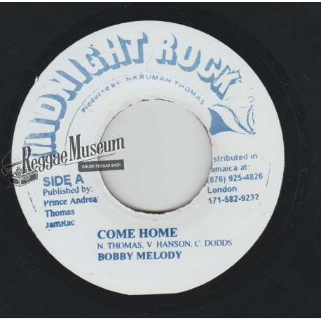 Bobby Melody - Come Home - Midnight Rock 7""