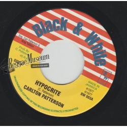 Carlton Patterson - Hypocrite - Black & White 7""