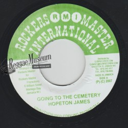 """Hopeton James - Going To The Cemetery - Rockers Master Intl 7"""""""