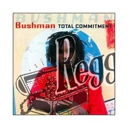 Bushman - Total Commintment - Jammys LP