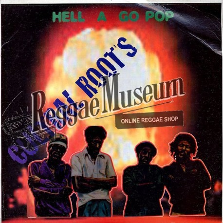 Cultural Roots - Hell A Go Pop - Thompson Sounds LP""