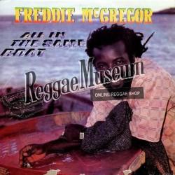 """Freddie McGregor - All In The Same Boat - Big Ship LP"""""""