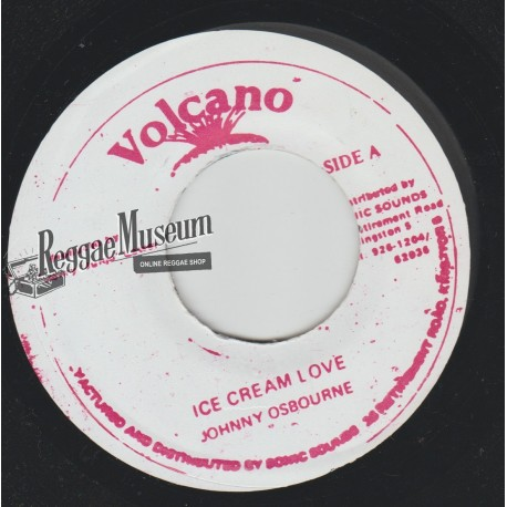 Johnny Osbourne - Ice Cream Love - Volcano 7""