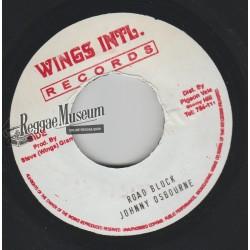 """Johnny Osbourne - Road Block - Wings Intl 7"""""""