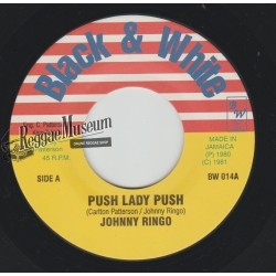 Johnny Ringo - Push Lady Push - Black & White 7""