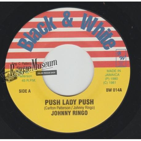 """Johnny Ringo - Push Lady Push - Black & White 7"""""""