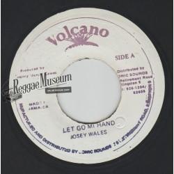 """Josey Wales - Let Go Mi Hand - Volcano 7"""""""