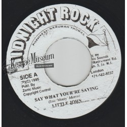 """Little John - Say What Youre Saying - Midnight Rock 7"""""""